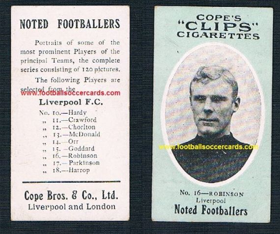 1908 Cope Brothers Noted Footballers 120 series Liverpool 16 Robinson